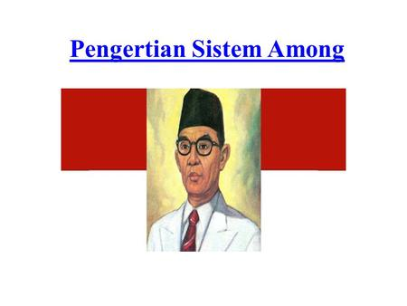 Pengertian Sistem Among