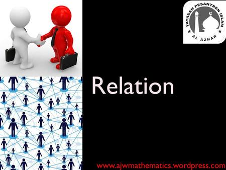 Relation www.ajwmathematics.wordpress.com.