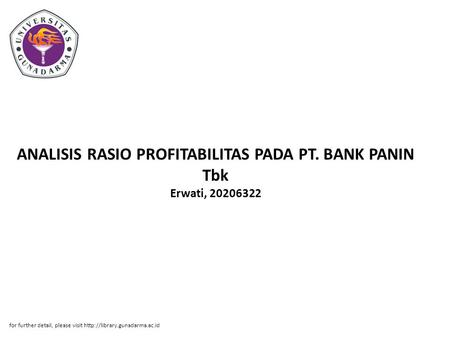 ANALISIS RASIO PROFITABILITAS PADA PT. BANK PANIN Tbk Erwati, 20206322 for further detail, please visit
