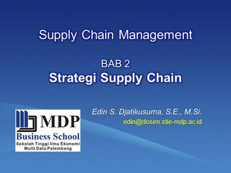 Supply Chain Management BAB 2 Strategi Supply Chain