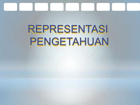 REPRESENTASIPENGETAHUANREPRESENTASIPENGETAHUAN. KATEGORI KNOWLEDGE KNOWLEDGE PADA EXPERT SYSTEM (ES) TEKNIK REPRESENTASI KNOWLEDGE HIRARKI KNOWLEDGE DEFINISI.