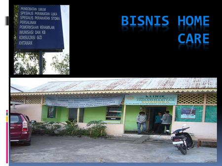 BISNIS HOME CARE.