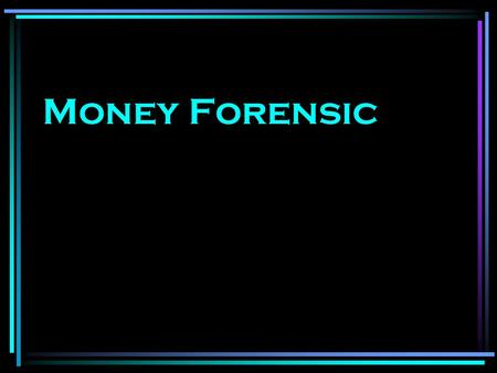 Money Forensic.