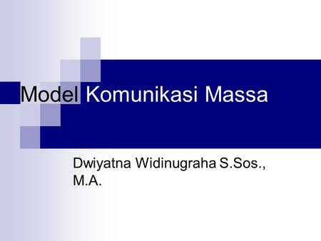 Model Komunikasi Massa