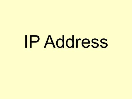 IP Address.