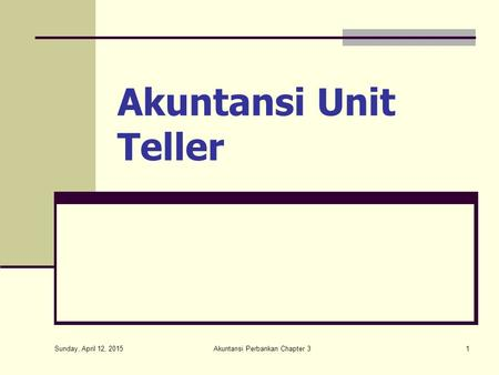 Akuntansi Perbankan Chapter 3