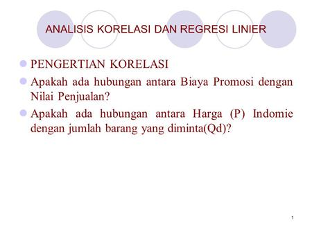 ANALISIS KORELASI DAN REGRESI LINIER