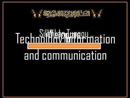 Silahkan Tunggu.. Welcome.. To Technology Information and communication.