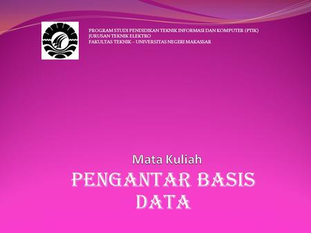 Pengantar basis data Mata Kuliah