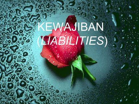 KEWAJIBAN (LIABILITIES).