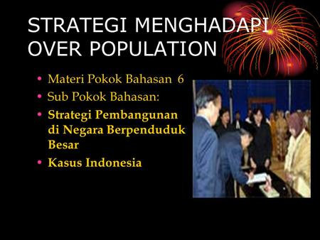 STRATEGI MENGHADAPI OVER POPULATION