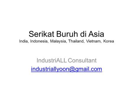 IndustriALL Consultant