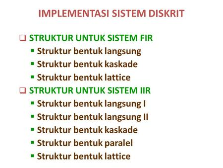 IMPLEMENTASI SISTEM DISKRIT
