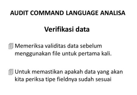 AUDIT COMMAND LANGUAGE ANALISA