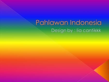 Design by : lia cantikkk