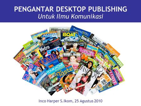 PENGANTAR DESKTOP PUBLISHING