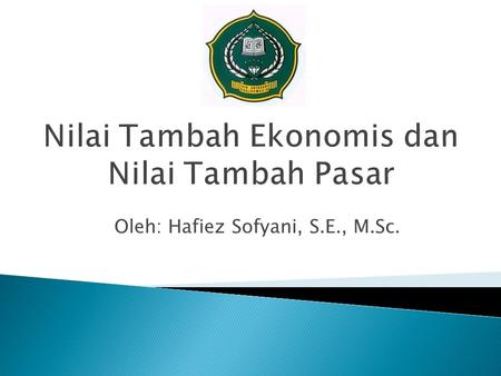 Oleh: Hafiez Sofyani, S.E., M.Sc.. Aset dan modal operasionalLaba operasi bersih sesudah pajakAliran kas bebasMarket value added (MVA)Economic value added.