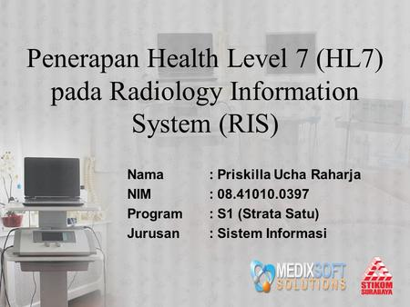Penerapan Health Level 7 (HL7) pada Radiology Information System (RIS)