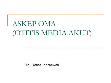 ASKEP OMA (OTITIS MEDIA AKUT)