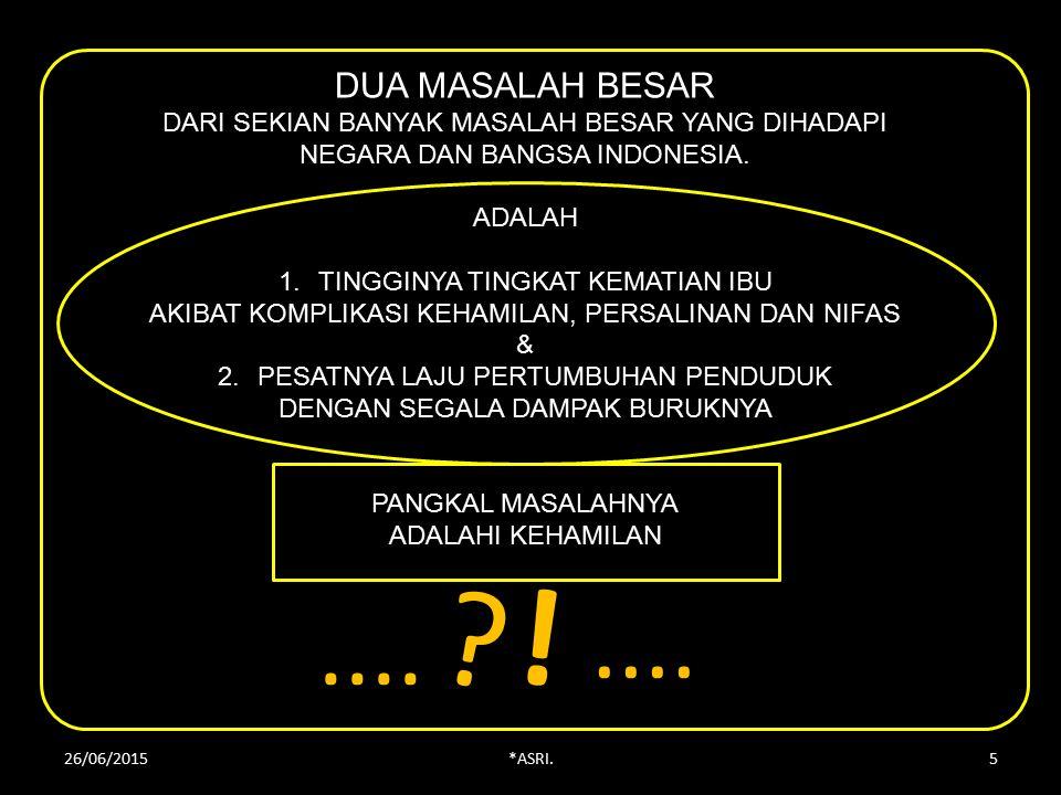 DUA MASALAH BESAR DARI SEKIAN BANYAK MASALAH BESAR YANG DIHADAPI NEGARA DAN BANGSA INDONESIA.