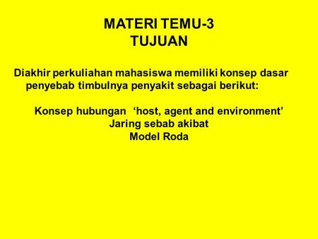Konsep hubungan 'host, agent and environment'