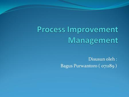 Process Improvement Management