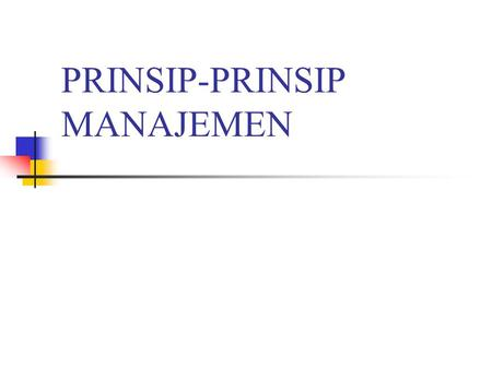 PRINSIP-PRINSIP MANAJEMEN. Resources Teaching-Learning Procces Graduates Incoming Students Staff Library Physical Facilities Laboratories Funding Organization.
