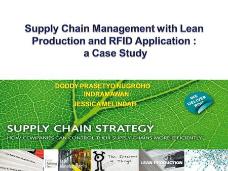 Supply Chain Management with Lean Production and RFID Application :