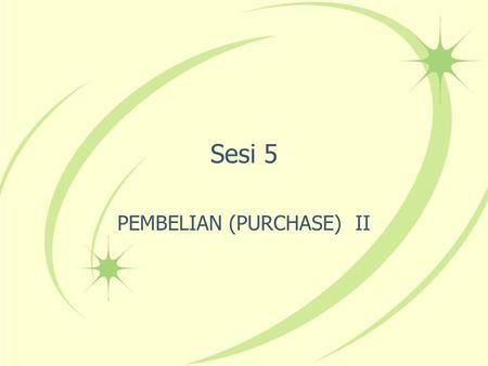 PEMBELIAN (PURCHASE) II