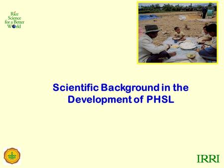Scientific Background in the Development of PHSL.
