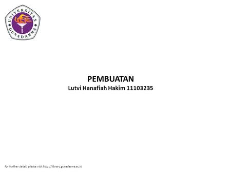 PEMBUATAN Lutvi Hanafiah Hakim 11103235 for further detail, please visit