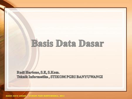 Basis Data Dasar Rudi Hartono, S.E, S.Kom.