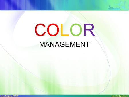 COLOR MANAGEMENT.
