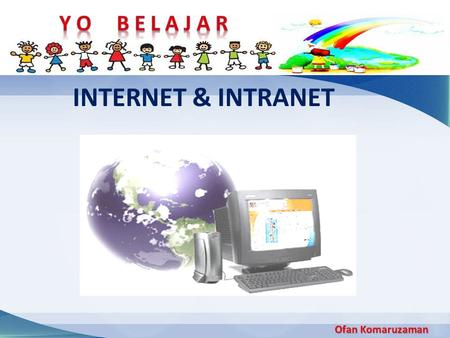INTERNET & INTRANET.