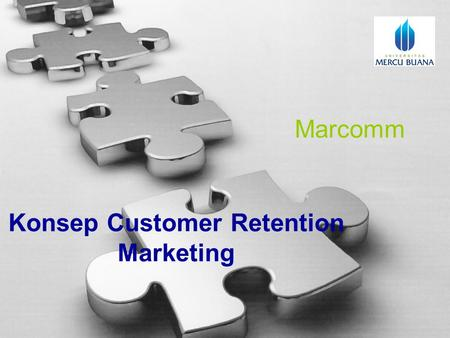 Customer Retention Marketing Konsep Customer Retention Marketing