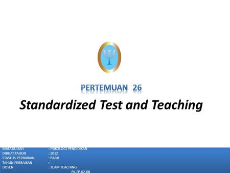 Standardized Test and Teaching