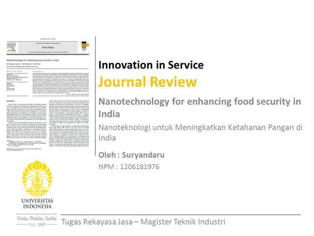 Innovation in Service Journal Review Nanotechnology for enhancing food security in India Nanoteknologi untuk Meningkatkan Ketahanan Pangan di India Oleh.