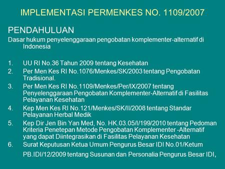 IMPLEMENTASI PERMENKES NO. 1109/2007