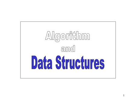 Algorithm and Data Structures.