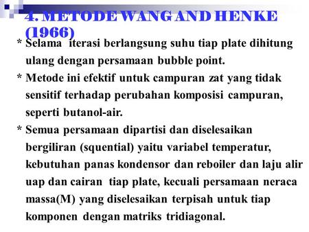 4. METODE WANG AND HENKE (1966)