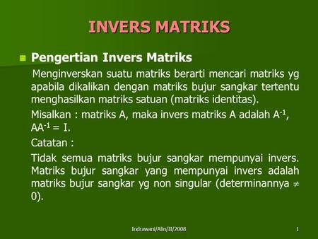 INVERS MATRIKS Pengertian Invers Matriks