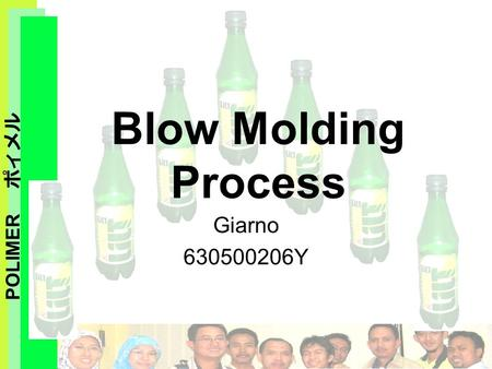 POLIMER ポィメル Blow Molding Process Giarno 630500206Y.