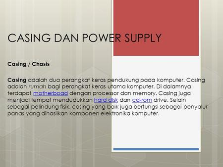 CASING DAN POWER SUPPLY