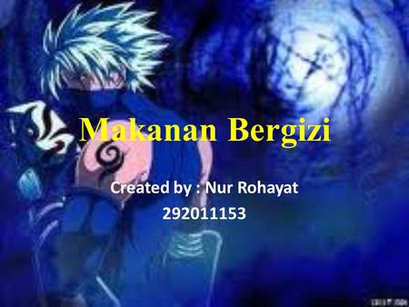 Created by : Nur Rohayat