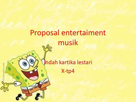 Proposal entertaiment musik
