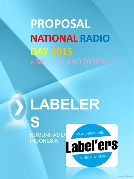 PROPOSAL NATIONAL RADIO DAY 2015 « ME, YOU AND DIGITAL »