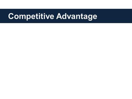 Competitive Advantage. Market Base Strategy Vs Resources Base Strategy.