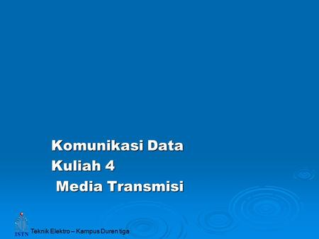 Komunikasi Data Kuliah 4 Media Transmisi