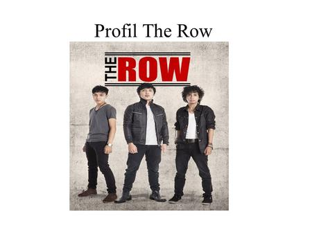 Profil The Row.