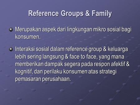Reference Groups & Family
